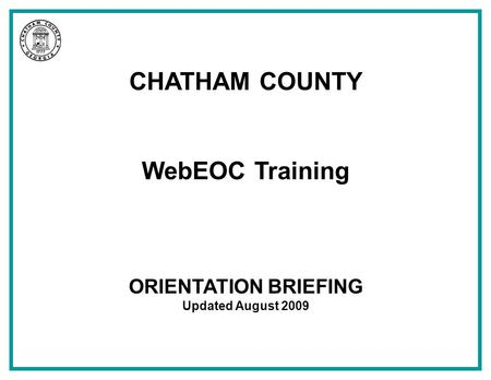 CHATHAM COUNTY WebEOC Training