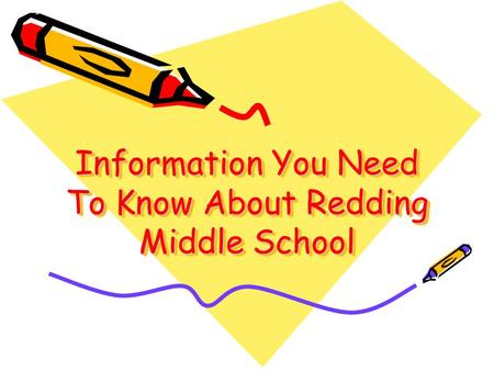 Information You Need To Know About Redding Middle School.