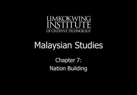 Chapter 7: Nation Building