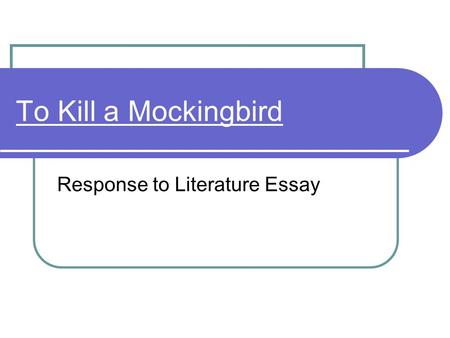 To kill a mockingbird essay attention grabber