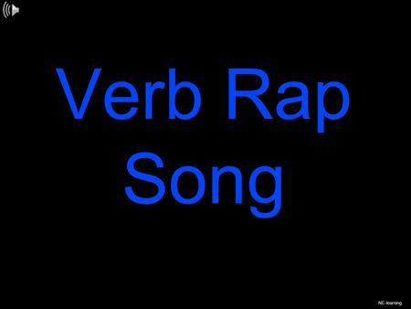 Verb Rap Song NE-learning. If you can do it, then you do it. A verb is a word it's an action word. If you do it it's a verb!
