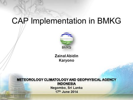 MeteorologY climatologY and geophysical agency