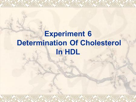 Experiment 6 Determination Of Cholesterol In HDL