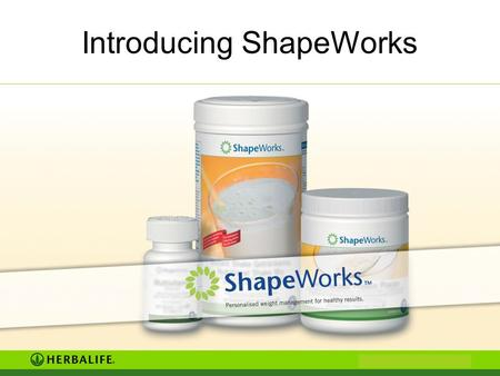 Introducing ShapeWorks. <strong>Obesity</strong> Overweight <strong>Obesity</strong> Overweight ShapeWorks Philosophy ShapeWorks Programme ShapeWorks Process Agenda.