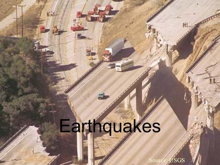 Source: NPS Source: USGS Earthquakes. Seismic Hazard Source: USGS.