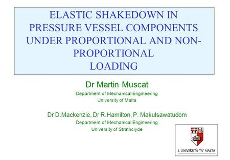Dr Martin Muscat Department of Mechanical Engineering
