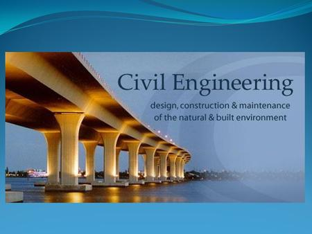 What is a Civil Engineer?