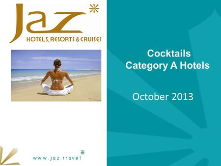 Cocktails Category A Hotels October 2013.