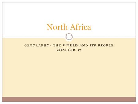 Geography: The World and Its People Chapter 17
