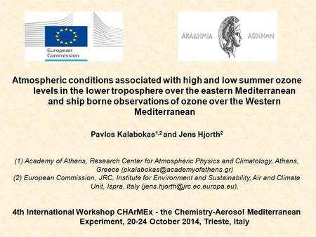 Atmospheric conditions associated with high and low summer ozone levels in the lower troposphere over the eastern Mediterranean and ship borne observations.