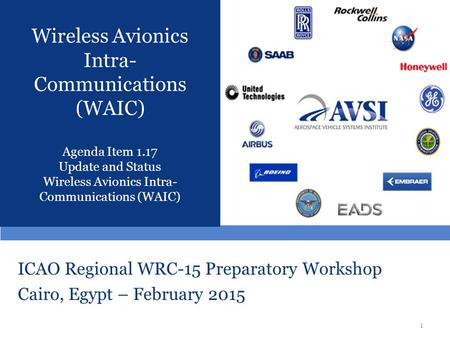 ICAO Regional WRC-15 Preparatory Workshop Cairo, Egypt – February 2015