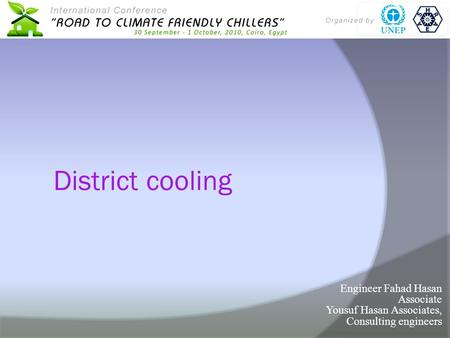 Engineer Fahad Hasan Associate Yousuf Hasan Associates, Consulting engineers District cooling.