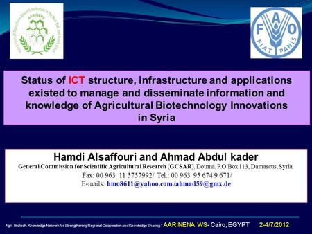Hamdi Alsaffouri and Ahmad Abdul kader Douma, P.O.Box 113, Damascus, Syria. General Commission for Scientific Agricultural Research (GCSAR), Douma, P.O.Box.