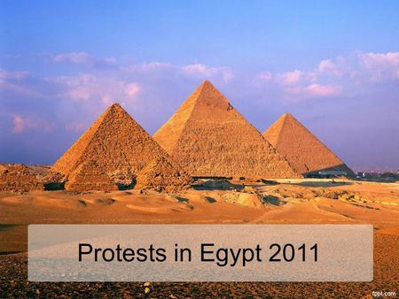 Protests in Egypt 2011. Call for change of Government Hundreds of thousands of Egyptians are calling for President Hosni Mubarack to step down. Demonstrators.
