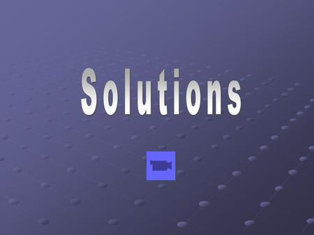 Solutions are one of the most important topics in all of chemistry. Most chemical reactions take place in aqueous solutions, including biochemical reactions.