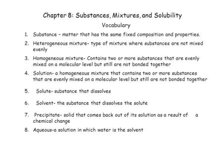 Chapter 8: Substances, Mixtures, and Solubility