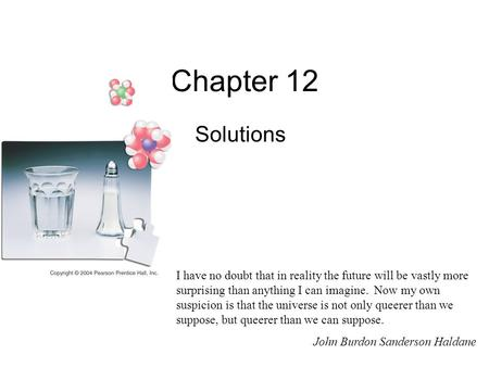 Chapter 12 Solutions I have no doubt that in reality the future will be vastly more surprising than anything I can imagine. Now my own suspicion is that.