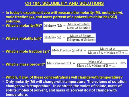 CH 104: SOLUBILITY AND SOLUTIONS