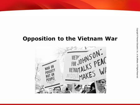 TEKS 8C: Calculate percent composition and empirical and molecular formulas. Opposition to the Vietnam War.