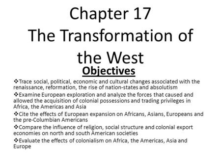 Chapter 17 The Transformation of the West