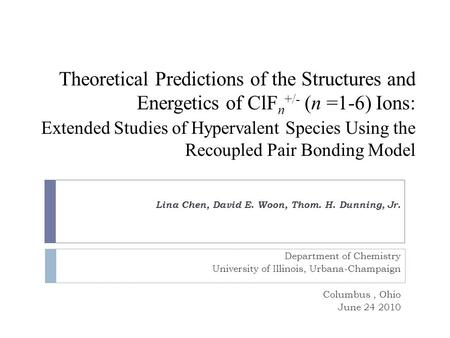 Theoretical Predictions of the Structures and Energetics of ClF n +/- (n =1-6) Ions: Extended Studies of Hypervalent Species Using the Recoupled Pair Bonding.