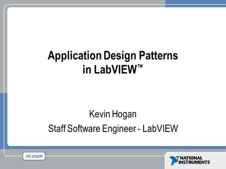 Application Design Patterns in LabVIEW™