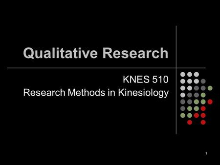 KNES 510 Research Methods in Kinesiology
