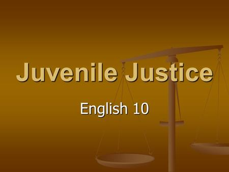 Juvenile Justice English 10. Key Concepts/Questions What characteristics make a person an adult, juvenile, or child? Who is a juvenile and what qualities.