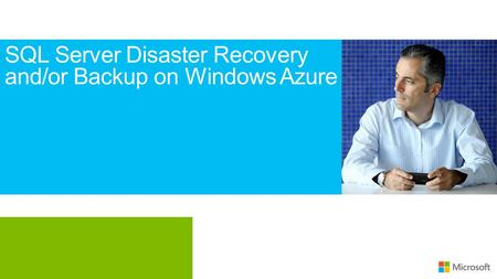 SQL Server Disaster Recovery and/or Backup on Windows Azure.