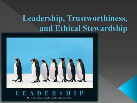 Nowadays, Leaders in world face challenge  about earning trust along with commitment of organizational members  when they expect of guiding their.