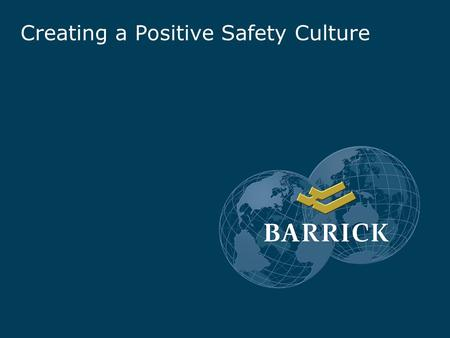 Creating a Positive Safety Culture