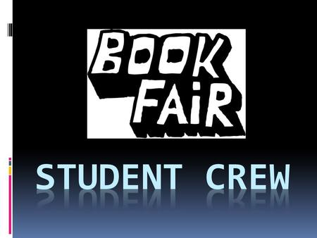 Why join the STUDENT CREW? Have Fun! Help the library! Meet new friends! Learn new skills! Represent KMS!