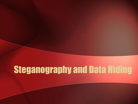 Steganography and Data Hiding. Introduction Steganography is the science of creating hidden messages. Sounds like crypto, but… In traditional crypto,