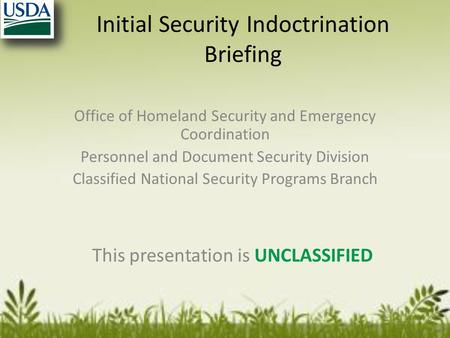 Initial Security Indoctrination Briefing