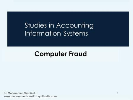 chapter5 of fraud accouting Accounting information systems, 12e (romney/steinbart ) chapter 5 computer  fraud 1) perhaps the most striking fact about natural disasters in relation to ais.