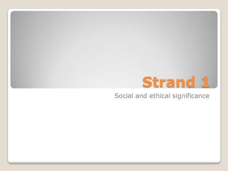 Strand 1 Social and ethical significance. Reliability and Integrity Reliability ◦Refers the operation of hardware, the design of software, the accuracy.
