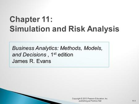 Chapter 11: Simulation and Risk Analysis