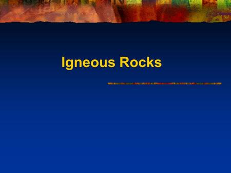 Igneous Rocks. Summary 1. The Rock Cycle 2. Formation of Igneous Rocks 3. Classification of Igneous Rocks.