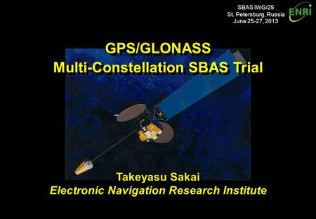 Introduction Combined use of GPS and GLONASS with SBAS augmentation: