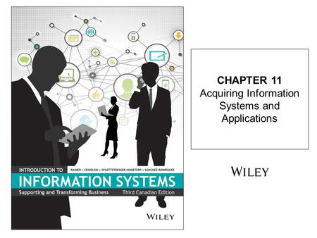 CHAPTER 11 Acquiring Information Systems and Applications