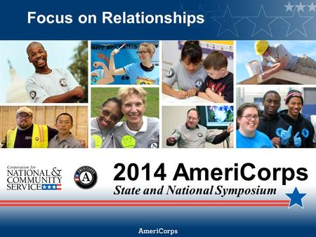 2014 AmeriCorps State and National Symposium Focus on Relationships.