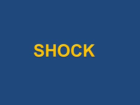  Definition & mechanism of shock.  Consequences of Shock.  How to diagnose shock?  Classification of Shock.  Causes of various types of shock  Basic.