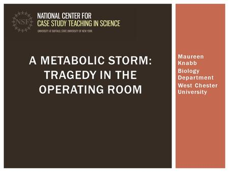 A Metabolic Storm: Tragedy in the Operating Room