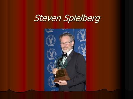 Steven Spielberg. Childhood Steven Spielberg was born on December 18, 1946, in Cincinnati, Ohio. Steven Spielberg was born on December 18, 1946, in Cincinnati,