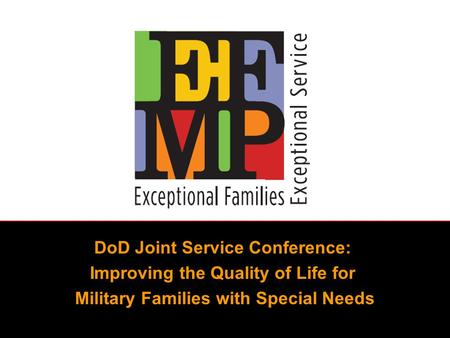 DoD Joint Service Conference: Improving the Quality of Life for