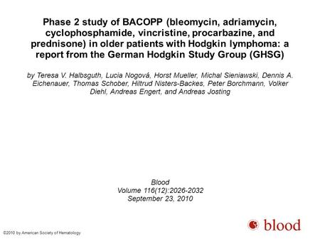 Phase 2 study of BACOPP (bleomycin, adriamycin, cyclophosphamide, vincristine, procarbazine, and prednisone) in older patients with Hodgkin lymphoma: a.
