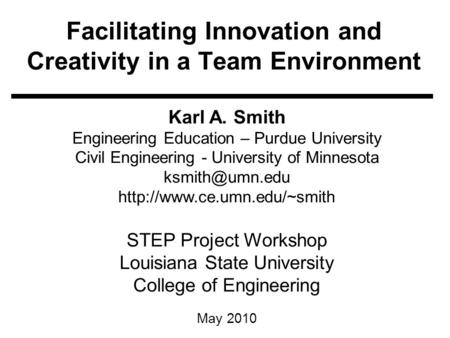 Facilitating Innovation and Creativity in a Team Environment