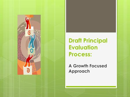 Draft Principal Evaluation Process: A Growth Focused Approach.