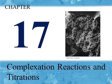 Chapter15 p 17 Complexation Reactions and Titrations CHAPTER.