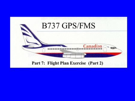 Part 7: Flight Plan Exercise (Part 2)